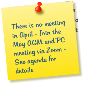 There is no meeting in April - Join the May AGM and PC meeting via Zoom - See agenda for details
