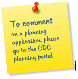 To comment on a planning application, please go to the CDC planning portal