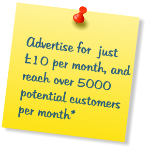 Advertise for  just £10 per month, and reach over 5000 potential customers per month*